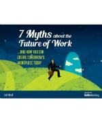 Cover of 7 myths about the future of work...and how you can create tomorrow's workplace today